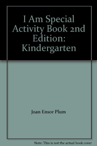 I Am Special Activity Book 2nd Edition: Joan Ensor Plum