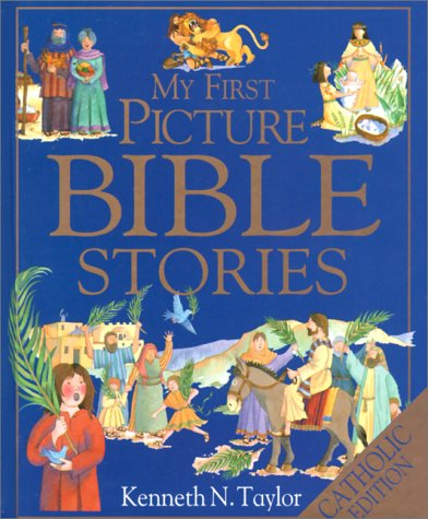 My First Picture Bible Stories: Taylor, Kenneth N.