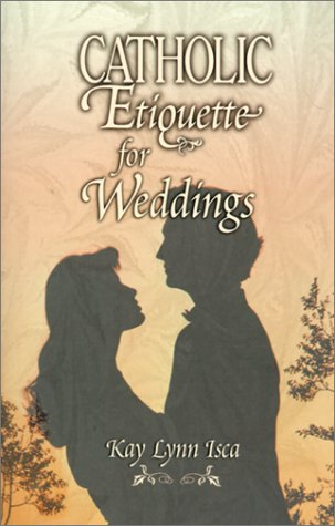 9780879731243: Catholic Etiquette for Weddings