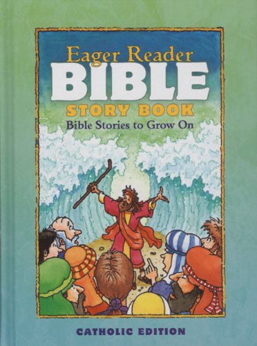 9780879732523: Eager Reader Bible Story Book, Catholic Edition.