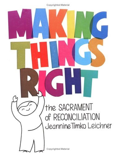 9780879733513: Making Things Right: The Sacrament of Reconciliation
