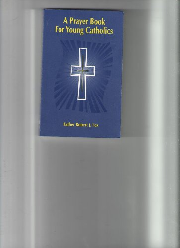 9780879733704: A Prayer Book for Young Catholics