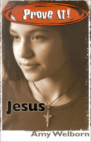 9780879733957: Prove It! Jesus