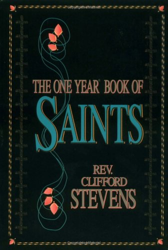 9780879734176: The One Year Book of Saints