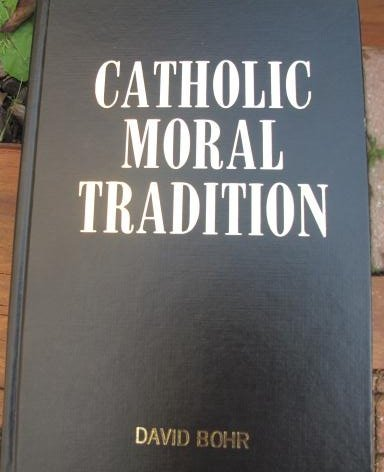 9780879734398: Catholic Moral Tradition: In Christ, a New Creation