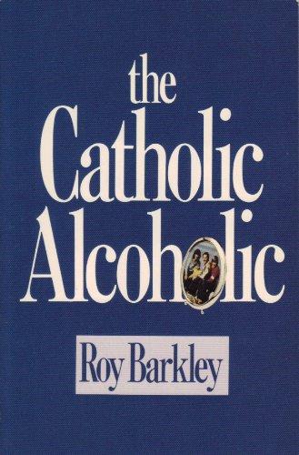9780879734459: The Catholic Alcoholic