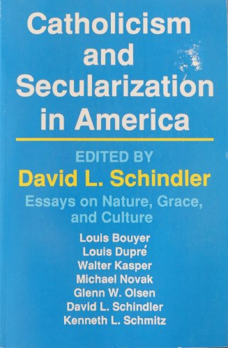 9780879734503: Catholicism and Secularization in America: Essays on Nature, Grace and Culture