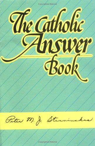 9780879734589: The Catholic Answer Book