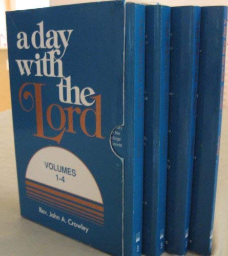 A Day With the Lord (9780879734701) by John Crowley