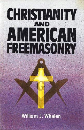 9780879734848: Christianity and American Freemasonry