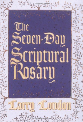 9780879735241: The Seven-Day Scriptural Rosary