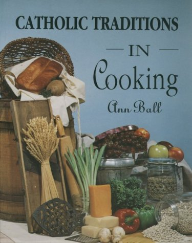 9780879735319: Catholic Traditions in Cooking