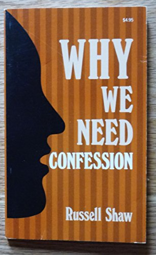 9780879735371: Why We Need Confession