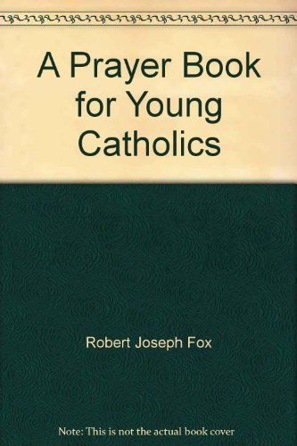 9780879736385: A prayer book for young Catholics