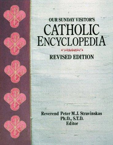 9780879736699: Our Sunday Visitor's Catholic Encyclopedia