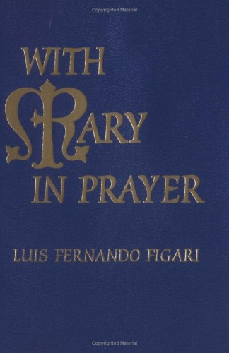 9780879736910: With Mary in Prayer
