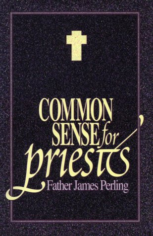 9780879737320: Common Sense for Priests