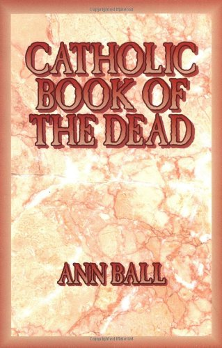 9780879737443: Catholic Book of the Dead