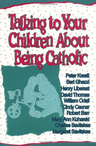 9780879737511: Talking to Your Children about Being Catholic