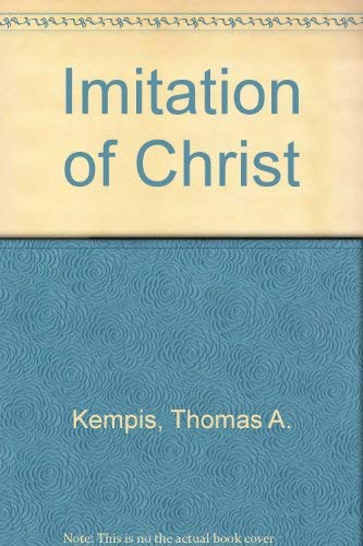 Imitation of Christ: Thomas A. Kempis