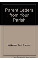 Parent Letters from Your Parish: McNamara, Beth Branigan,