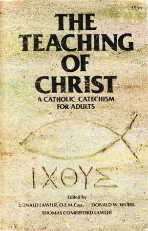 9780879738587: The teaching of Christ, a catholic catechism for adults (Spanish Edition)