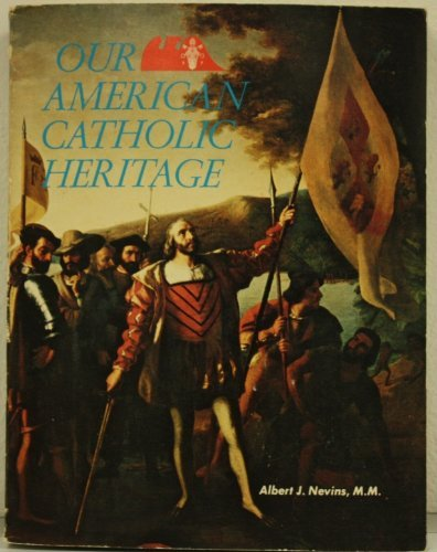 9780879738785: Our American Catholic Heritage