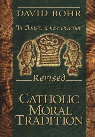 9780879739317: Catholic Moral Tradition