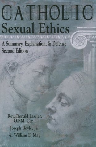 9780879739522: Catholic Sexual Ethics