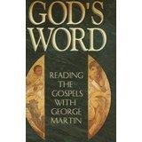 God's Word: Martin, George