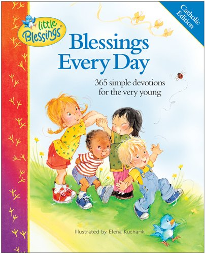 9780879739843: Blessings Every Day: 365 Simple Devotions for the Very Young (Little Blessings) Catholic Edition