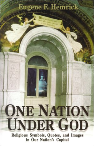 9780879739911: One Nation Under God: Religious Symbols, Quotes, and Images in Our Nation's Capital