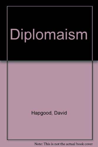 Diplomaism: Hapgood, David
