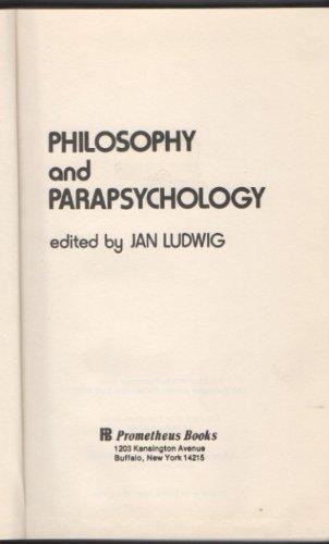 Philosophy and Parapsychology: Jan K. Ludwig