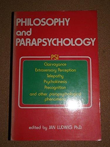 Philosophy and Parapsychology: Ludwig, Jan K.