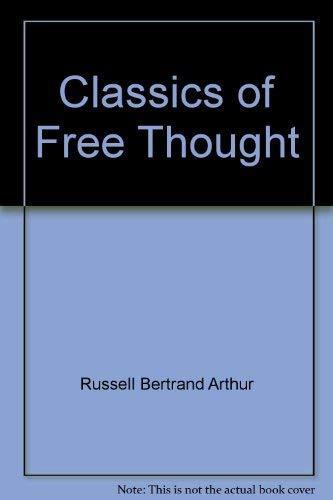 Classics of Free Thought: Blanshard, Paul; Russell, Bertrand; Twain, Mark
