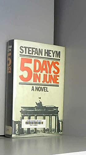 9780879751074: Five days in June: A novel
