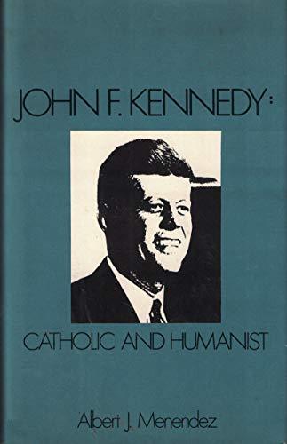 9780879751098: John F. Kennedy: Catholic and Humanist