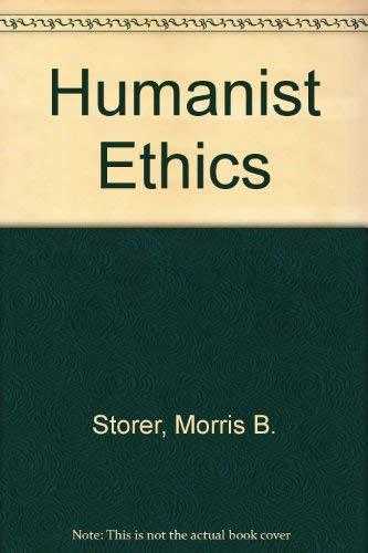 9780879751173: Humanist Ethics