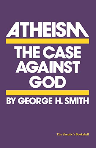 9780879751241: Atheism: The Case Against God (The Skeptic's Bookshelf)