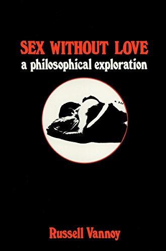 9780879751296: Sex Without Love: A Philosophical Exploration