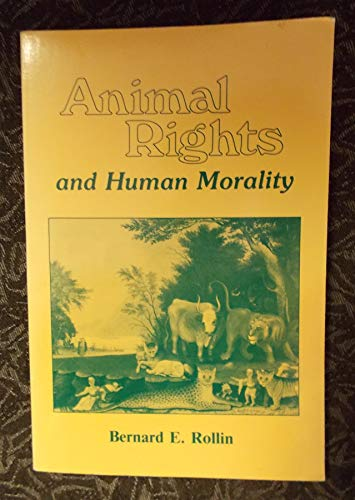 9780879751586: Animal Rights and Human Morality