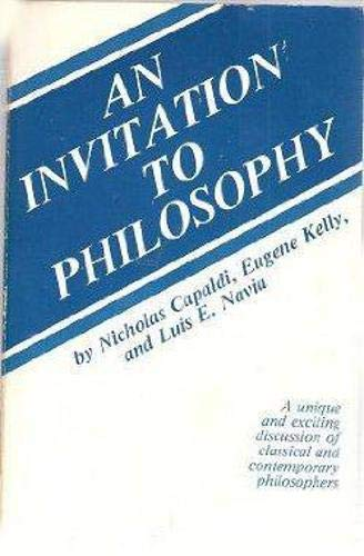 An Invitation to Philosophy (0879751622) by Nicholas Capaldi
