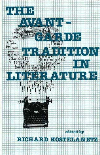 9780879751739: The Avant-Garde Tradition in Literature