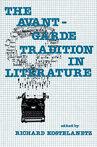 9780879751746: The Avant-Garde Tradition in Literature