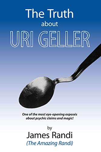 9780879751999: The Truth about Uri Geller