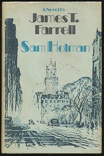 Sam Holman: Farrell, James T.