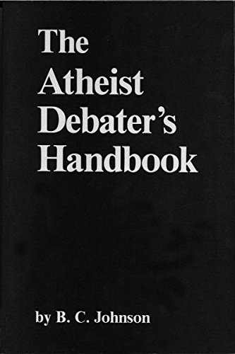 9780879752101: The Atheist Debater's Handbook (The Skeptic's Bookshelf)