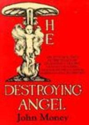 The Destroying Angel: Sex, Fitness & Food in the Legacy of Degeneracy Theory, Graham Crackers, ...
