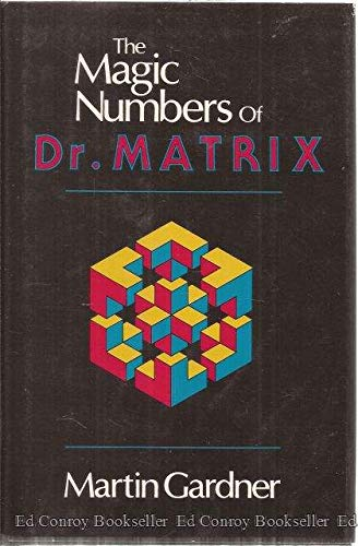9780879752811: The Magic Numbers of Dr. Matrix